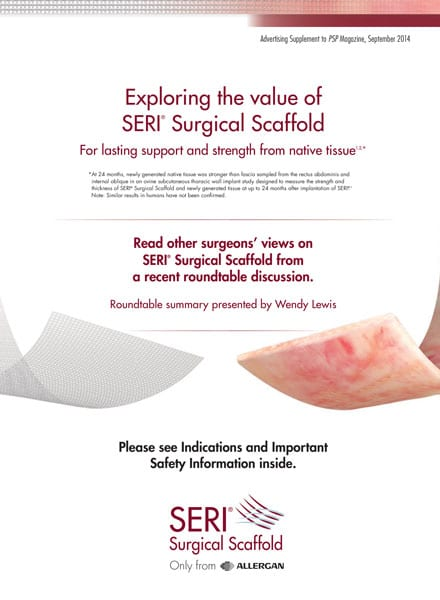 Advertising Supplement: SERI Surgical Scaffold Expert Roundtable