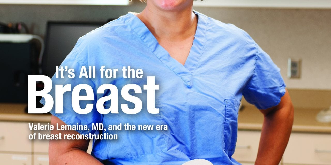 PSP's OCTOBER 2014 COVER: It's All for the Breast: Valerie Lemaine, MD, and The New Era of Breast Reconstruction