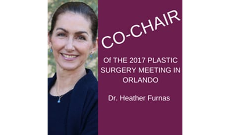 Dr. Heather Furnas Set To Co-Chair The 2017 Plastic Surgery Meeting In Orlando