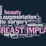 From Supersized to a More Natural Look: The Evolution of Breast Implants