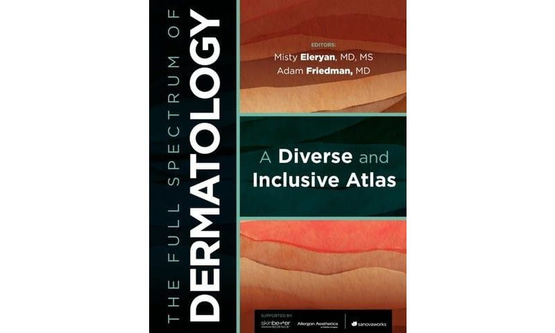 DREAM Initiative Releases The Full Spectrum of Dermatology: A Diverse and Inclusive Atlas